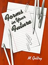 Forms in Your Future by
