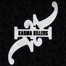 Karma Killers EP