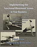 img - for Using the Functional Movement Screen in Your Business book / textbook / text book