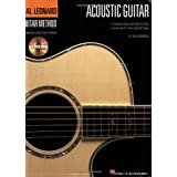 The Hal Leonard Acoustic Guitar Method: Cultivate Your Acoustic Skills with Practical Lessons and 45 Great Riffs and Songsby Chad Johnson
