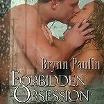 Forbidden Obsession | Brynn Paulin