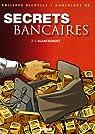 Secrets bancaires, tome 2.1 : Blanchiment par Richelle
