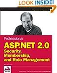 Professional ASP.NET 2.0 Security, Me...