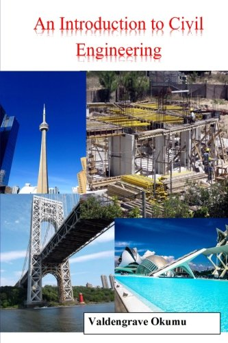 an introduction to civil engineering An introduction to excel for civil engineers: from engineering theory to excel practice by gunthar pangaribuan download link.