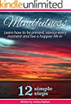MINDFULNESS: BE PRESENT, SAVOUR EVERY...