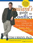 The Coward's Guide to Conflict: Empow...