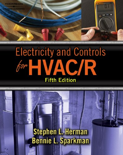 Electricity & Controls for HVAC-R, 5E - Cengage Learning - DE-1401895131 - ISBN: 1401895131 - ISBN-13: 9781401895136