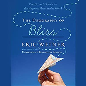The Geography of Bliss Audiobook