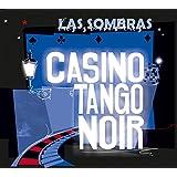 "Casino Tango  Noirvon ""Las Sombras"""
