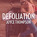 Defoliation | Joyce Thompson
