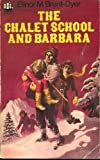 The Chalet School and Barbara (0006903754) by Brent-Dyer, Elinor M.