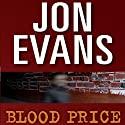 Blood Price Audiobook by Jon Evans Narrated by Eric Martin