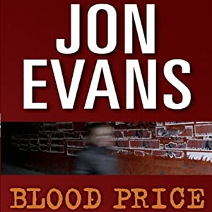 Blood Price | [Jon Evans]