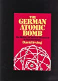 The German Atomic Bomb: The History of Nuclear Research in Nazi Germany (A Da Capo paperback)