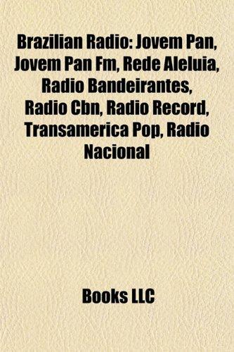 brazilian-radio-jovem-pan-jovem-pan-fm-rede-aleluia-radio-bandeirantes-radio-cbn-radio-record-transa