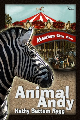 Book: Animal Andy by Kathy Sattem Rygg