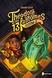 """Afficher """"Théodore et ses 13 fantômes n° 2 Doruâben ka fibtômesse qui voudrait tant rentrer chez elle"""""""