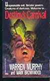 Destiny's Carnival (0449147541) by Murphy, Warren