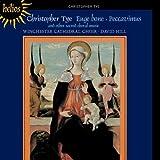 Tye: Missa Euge bone Winchester Cathedral Choir