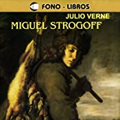 Miguel Strogoff [Michael Strogoff] | [Jules Verne]