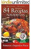 SELECCIÓN DE 84 RECETAS NAVIDEÑAS - PRIMEROS Y SEGUNDOS PLATOS (Colección Cocina Práctica - Edición Exclusiva nº 2)