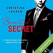 Beautiful Secret (Beautiful 4) | Livre audio Auteur(s) : Christina Lauren Narrateur(s) : Ingrid Donnadieu