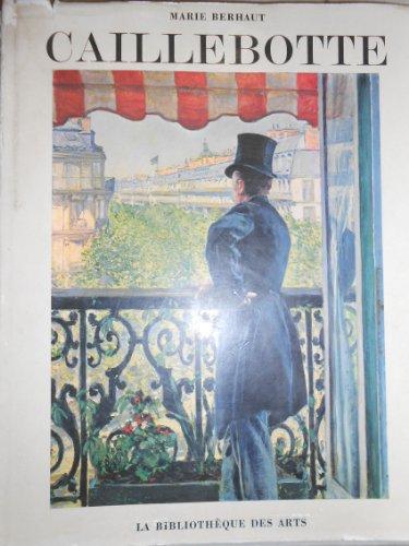 Caillebotte. Catalogue raisonné des peintures et pastels
