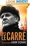 John le Carr�: The Biography