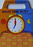 What Time Is It (Tuffy Tote Books)