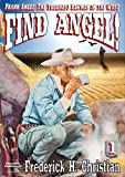 img - for Find Angel! (A Frank Angel Western Book 1) book / textbook / text book