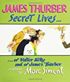 Secret Lives of Walter Mitty and of James Thurber (Wonderfully Illustrated Short Pieces) (0060847883) by Thurber, James