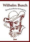 Wilhelm Busch - Spruchweisheiten & Gedichte title=
