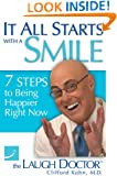 It All Starts with a Smile: 7 Steps to Being Happier Right Now