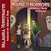 House of Horrors: A Weirdville Book | Majanka Verstraete