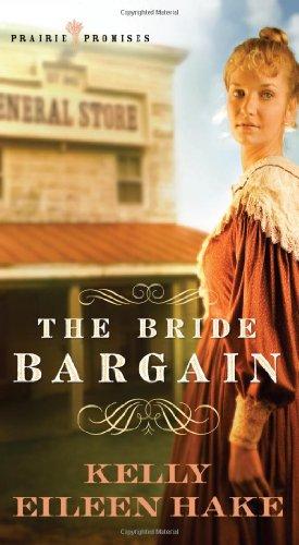 Image for The Bride Bargain (Prairie Promises)