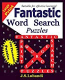 Fantastic word search puzzles (Volume 1)