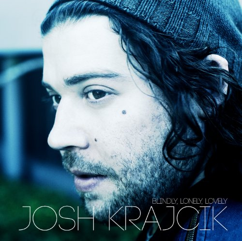 Josh Krajcik's New Album 'Blindly Lonely Lovely'