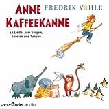 Anne Kaffeekanne (Ab 4 Jahre)