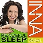 Peaceful Sleep | Inna Segal