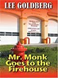 Mr. Monk Goes to the Firehouse (Thorndike Laugh Lines)