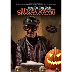 Fritz The Nite Owl's H'owl'oween Spooktacular!