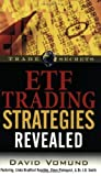 img - for ETF Trading Strategies Revealed (Trade Secrets (Marketplace Books)) by David Vomund, Linda Bradford Raschke (2006) Paperback book / textbook / text book