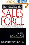 Rethinking the Sales Force: Redefinin...
