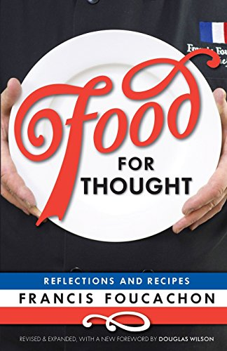 Food for Thought: Reflections and Recipes by Francis Foucachon