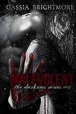Malevolent (The Darkness Series Book 1)