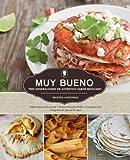 img - for Muy Bueno: Tres Generaciones de Autentico Sabor Mexicano by Yvette Marquez-Sharpnack (2014-07-14) book / textbook / text book