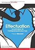 echange, troc Philippe Silberzahn - Effectuation: Les principes de l'entrepreneuriat pour tous