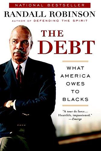 The Debt: What America Owes to Blacks PDF