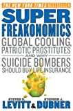 SuperFreakonomics Intl (0062003208) by Levitt, Steven D.