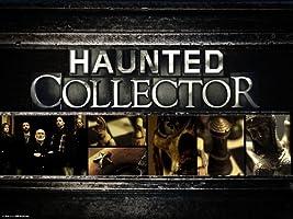 Haunted Collector Season 3 [HD]